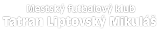 Mestsk futbalov klub Tatran Liptovsk Mikul