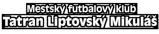 Mestský futbalový klub Tatran Liptovský Mikuláš